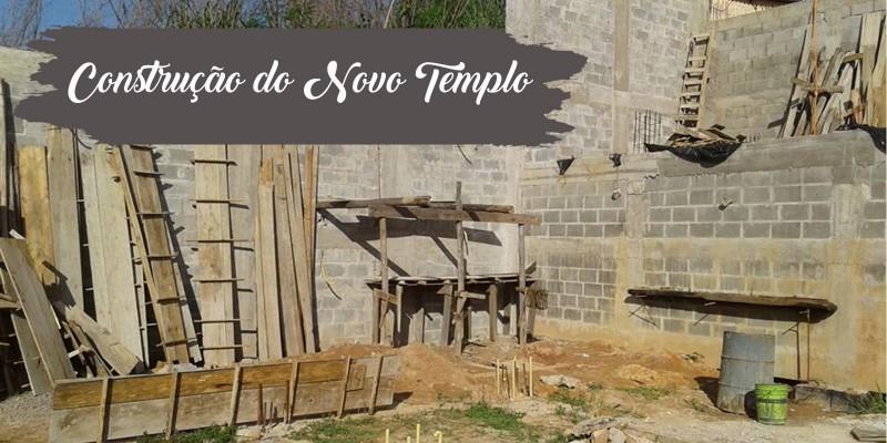 Construção do Novo Templo