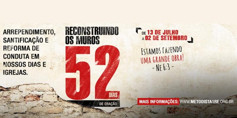 RECONSTRUINDO OS MUROS – 52 DIAS DE ORAÇÃO