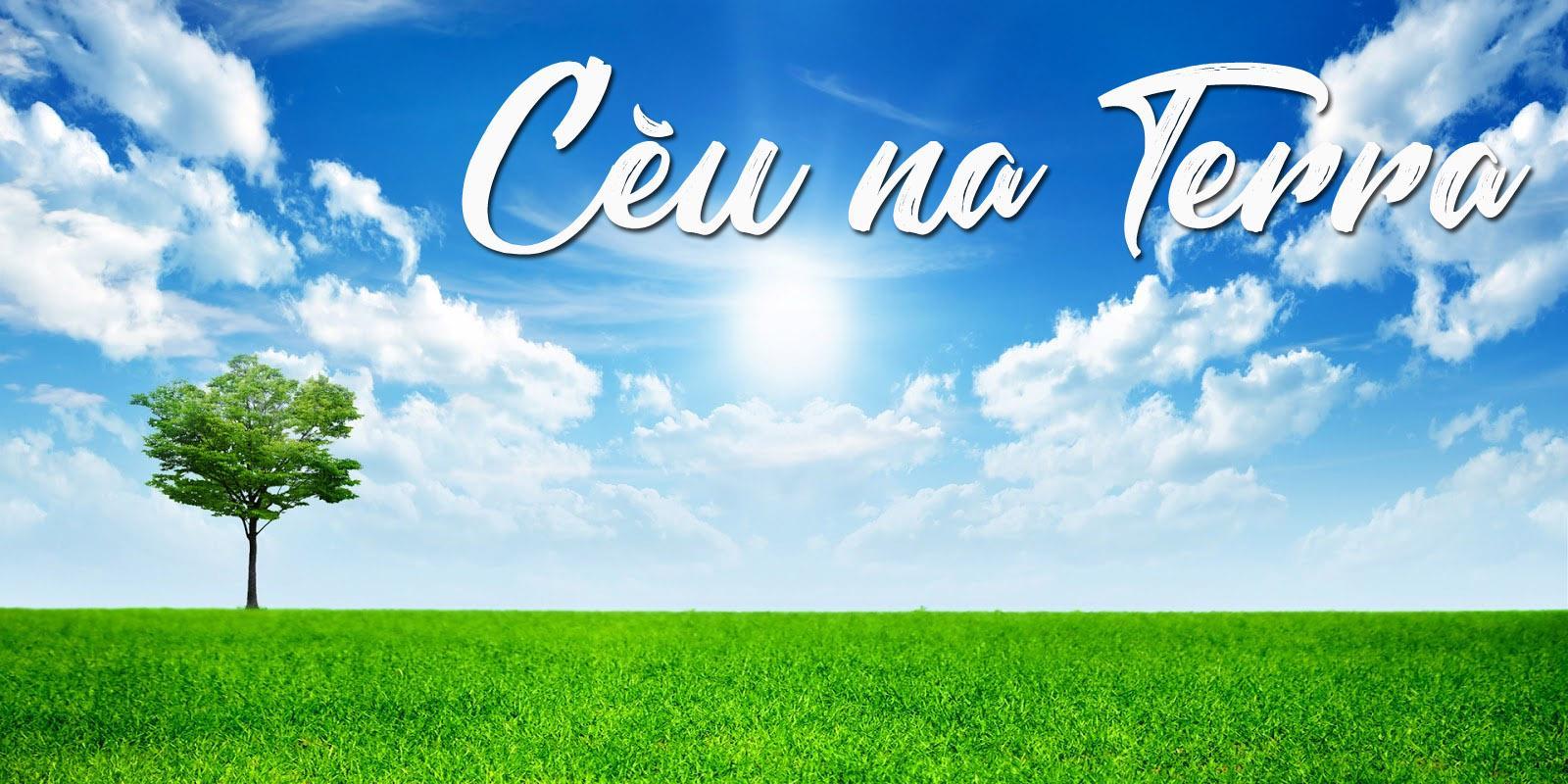 Céu na Terra