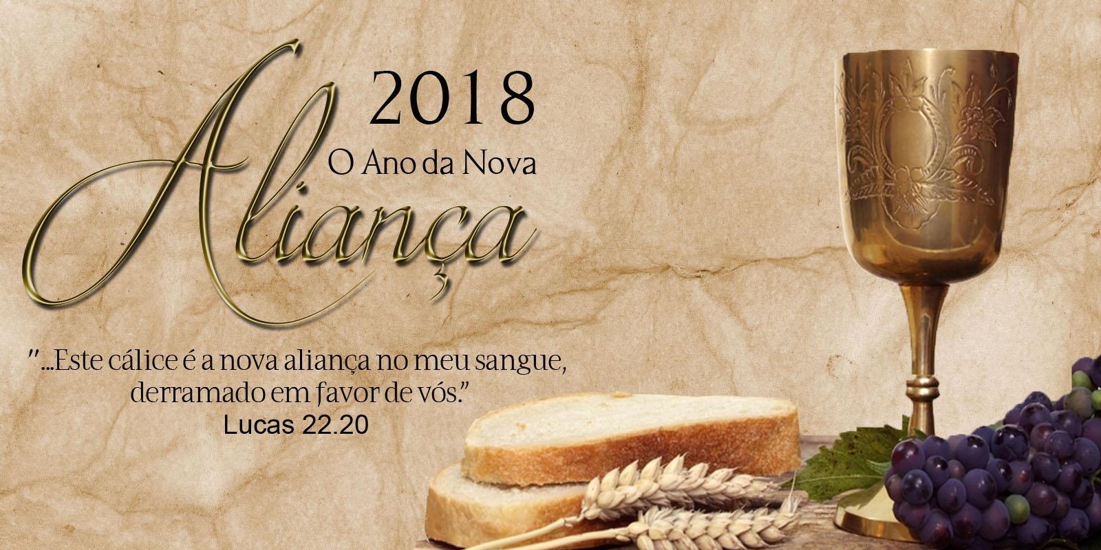 2018 - O Ano da Nova Aliança